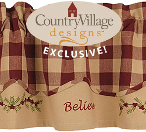 believe valance country village exclusive design